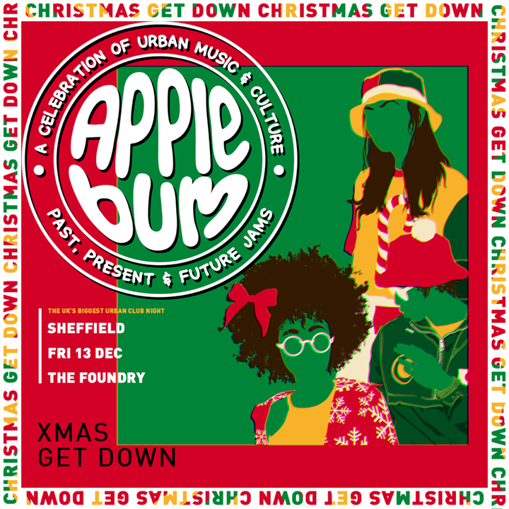 Applebum / Sheffield / Christmas Get Down