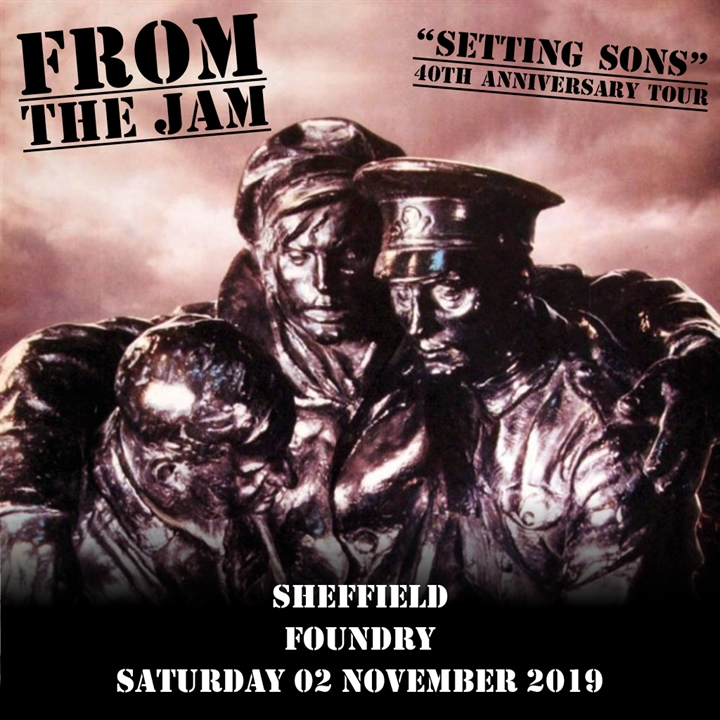 "FROM THE JAM -  ""Setting Sons"" 40th anniversary concert"