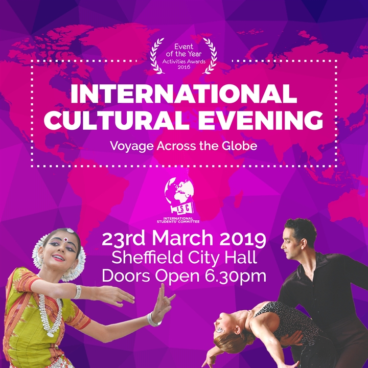 International Cultural Evening 2019 - Tickets available at SU Welcome Desk or Sheffield City Hall on the night.