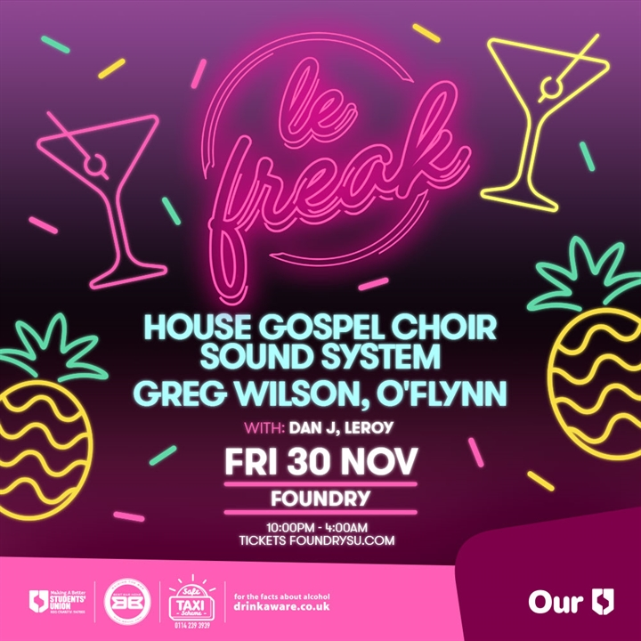 Le Freak Presents: House Gospel Choir, Greg Wilson, O'Flynn & More