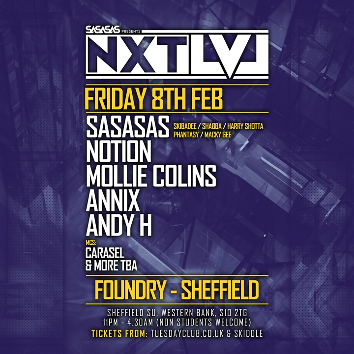 SASASAS presents NXTLVL: Notion, Mollie Collins, Annix & More