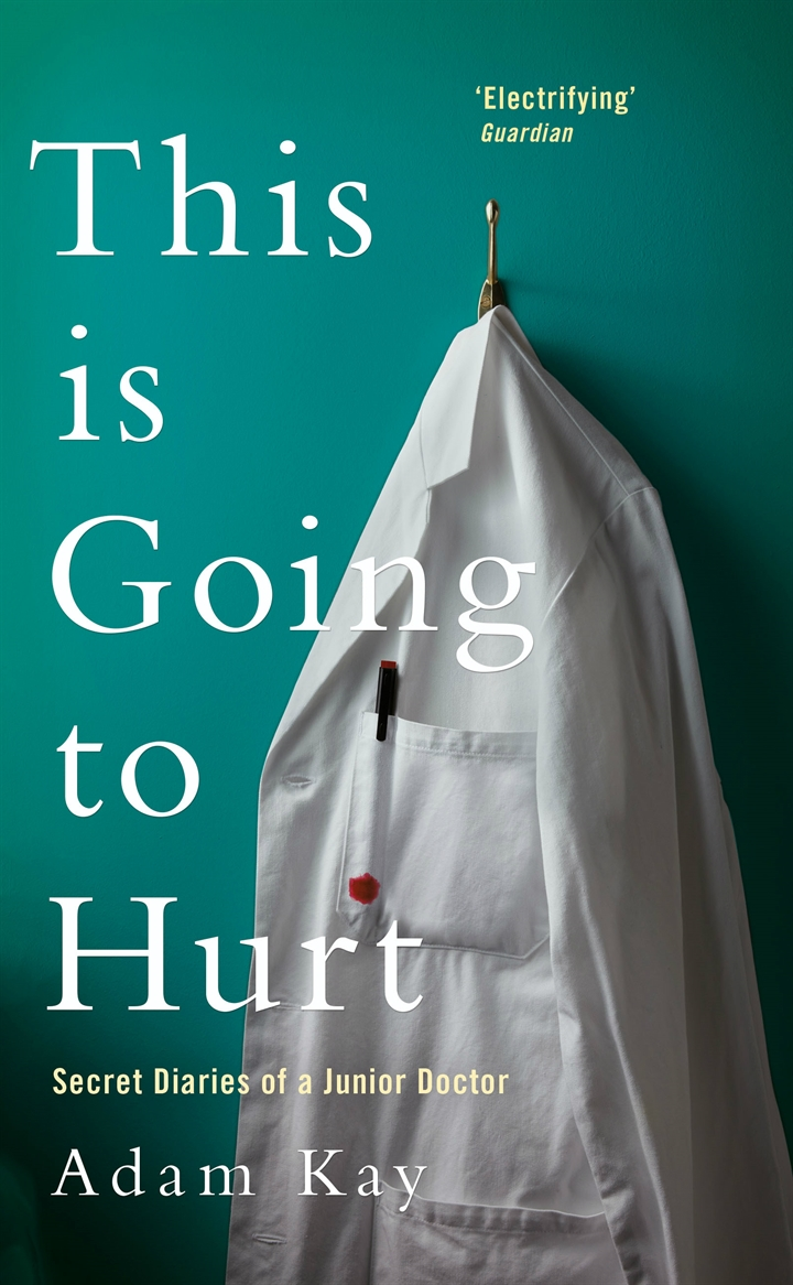 Off the Shelf present:  This is Going to Hurt – Adam Kay