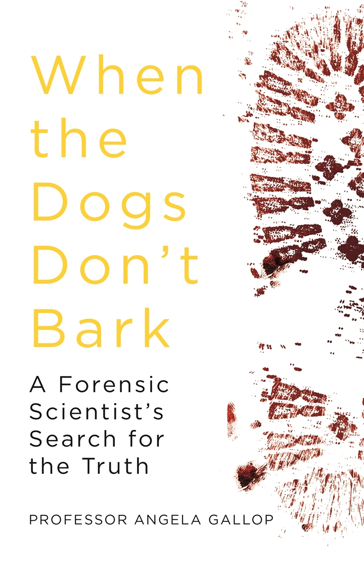 When The Dogs Don't Bark - Angela Gallop