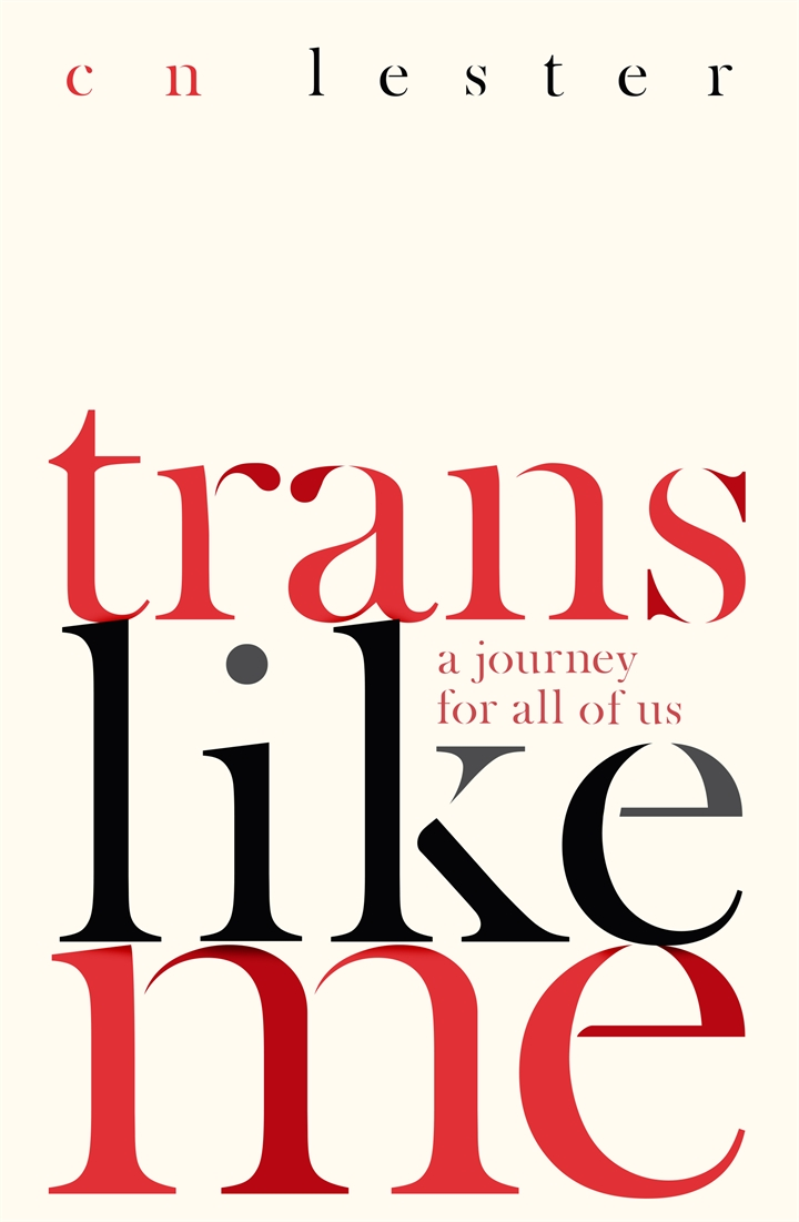 Off the Shelf present: Trans Like Me:  A Journey for All of Us – C N Lester