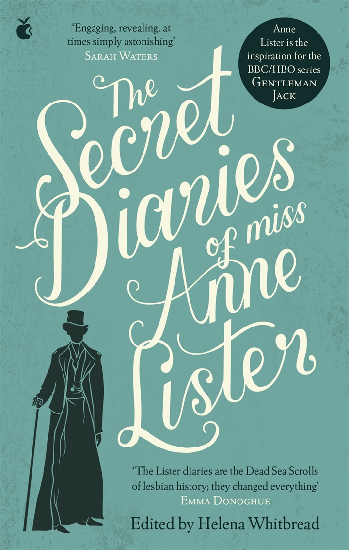 The Secret Diaries of Miss Anne Lister - Helena Whitbread
