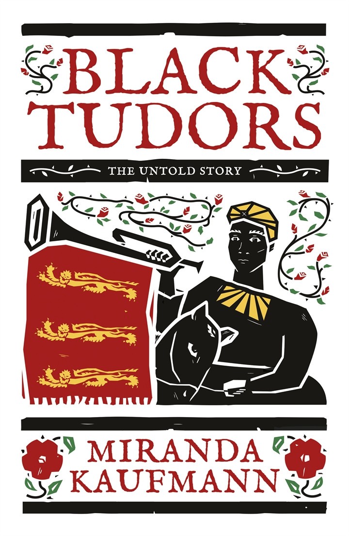 Off the Shelf present: Black Tudors - Miranda Kaufmann