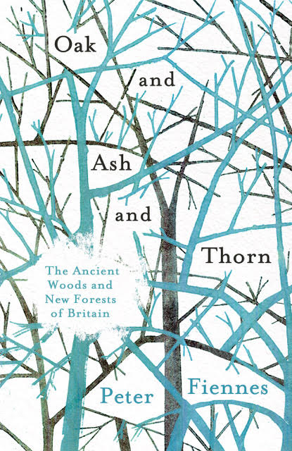 Off the Shelf present: Oak and Ash and Thorn – Peter Fiennes