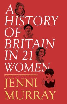 Off the Shelf present: A History of Britain in 21 Women - Jenni Murray